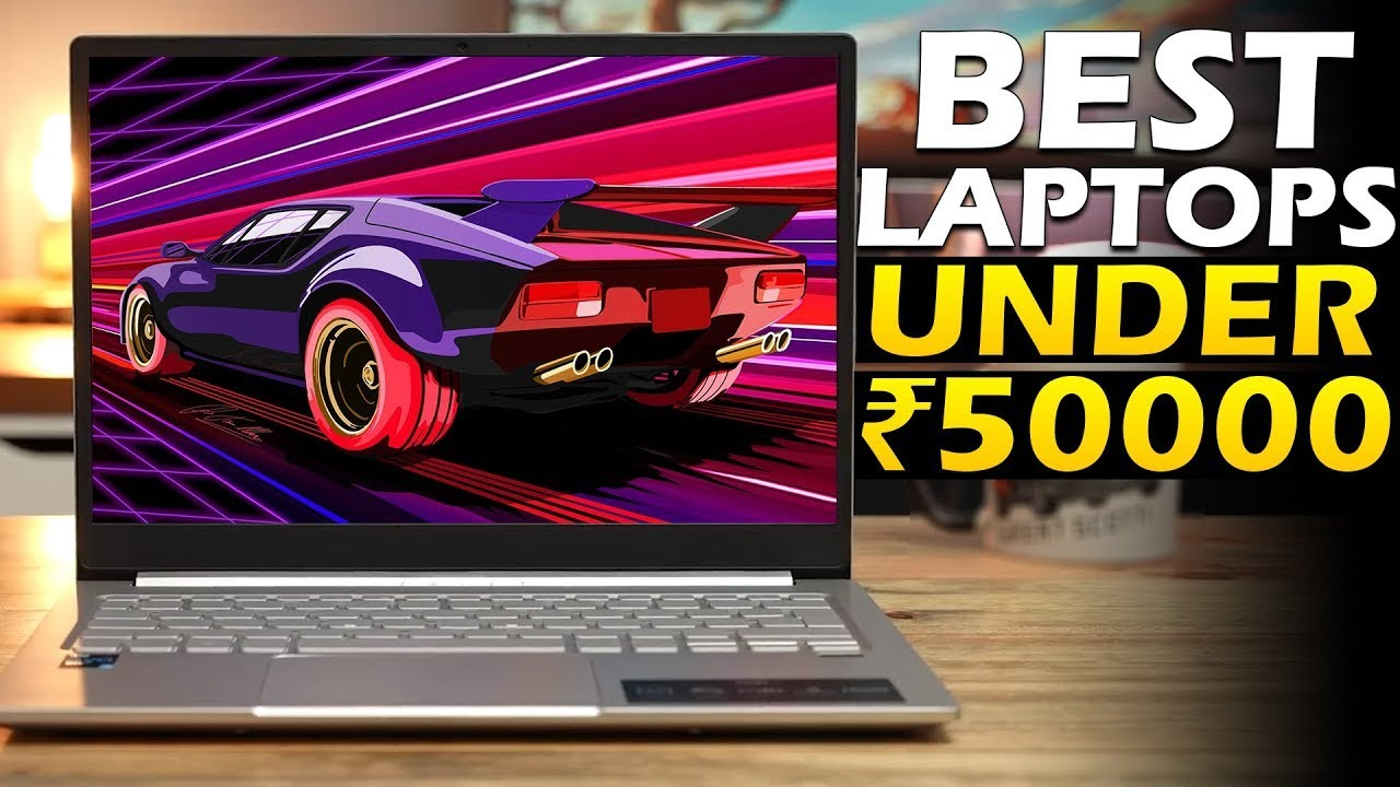 top 5 best laptops under 50,000